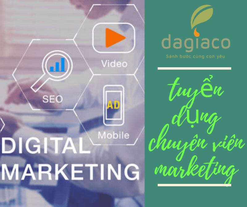 Công ty Dagiaco tuyển dụng chuyên viên marketing
